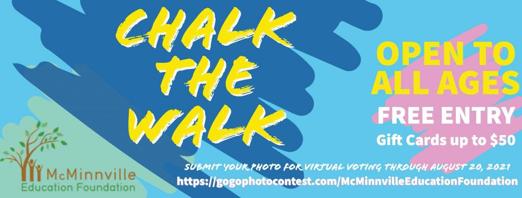 Chalk the Walk • Support McMinnville Education Foundation
